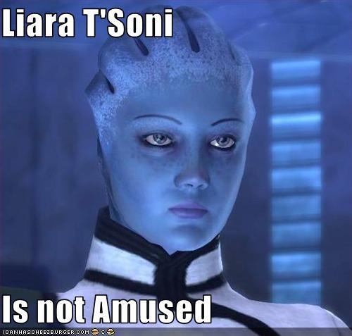 liara not amused